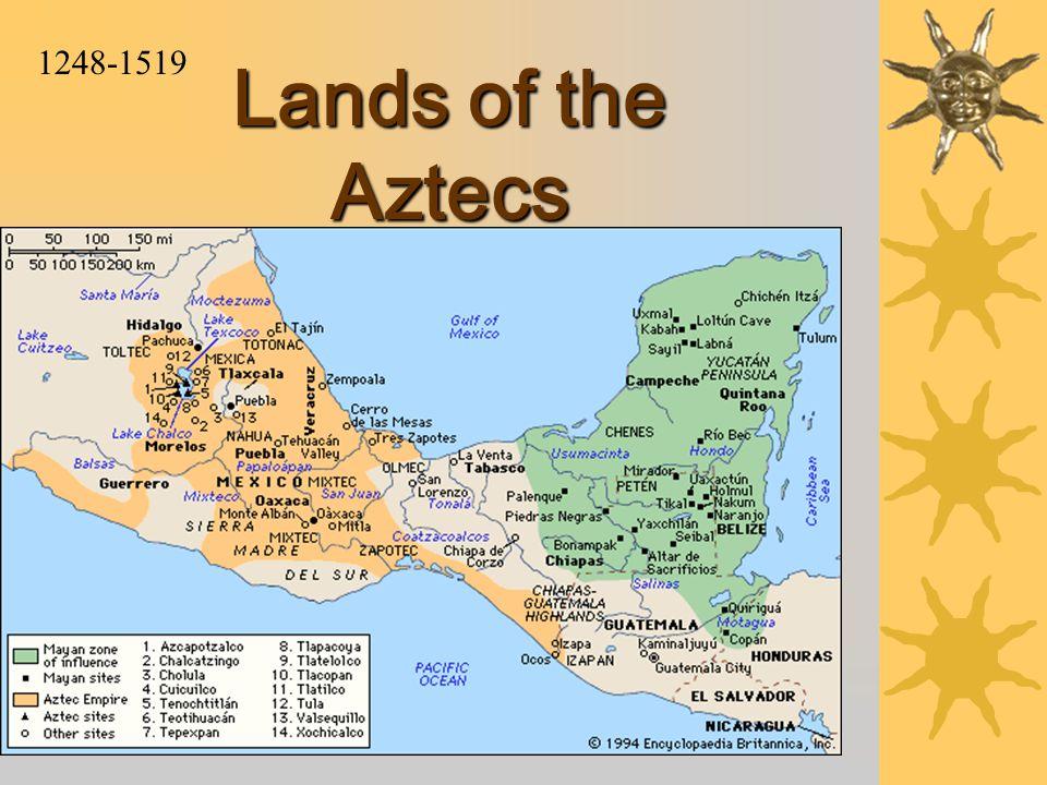 Lands of the Aztecs 1248-1519