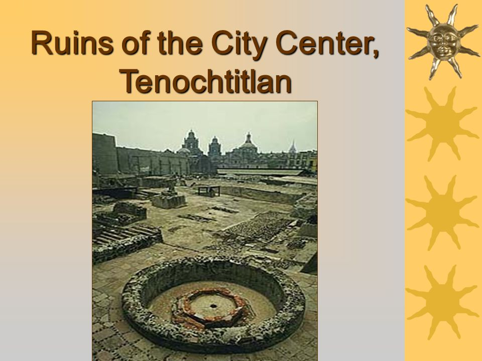 Ruins of the City Center, Tenochtitlan