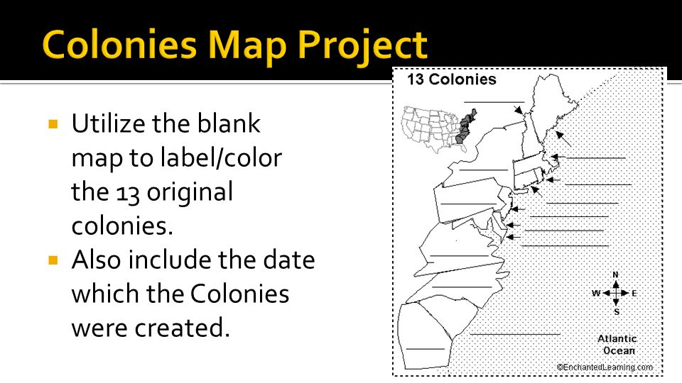  Utilize the blank map to label/color the 13 original colonies.