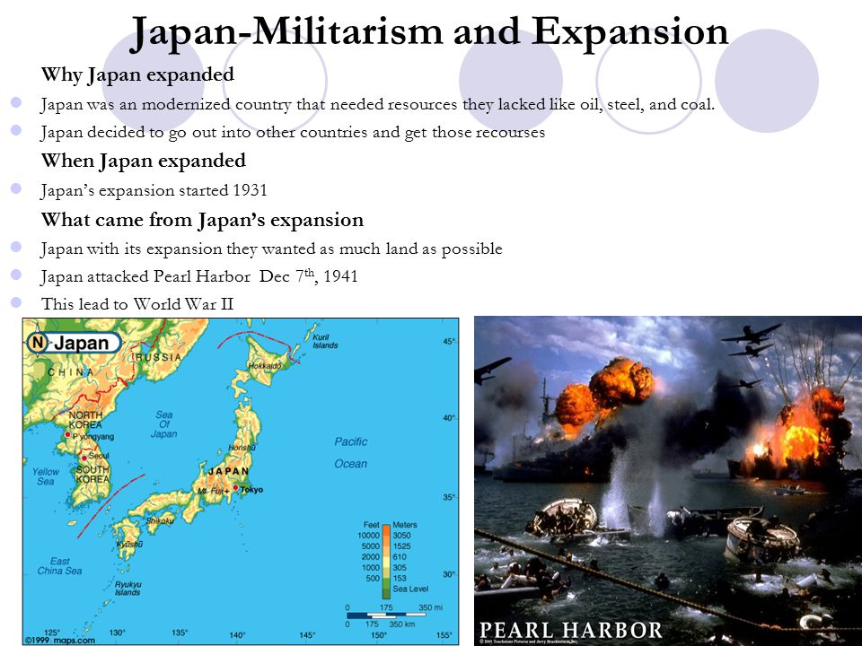 Japan-Militarism and Expansion Why Japan expanded Japan was an modernized country that needed resources they lacked like oil, steel, and coal.