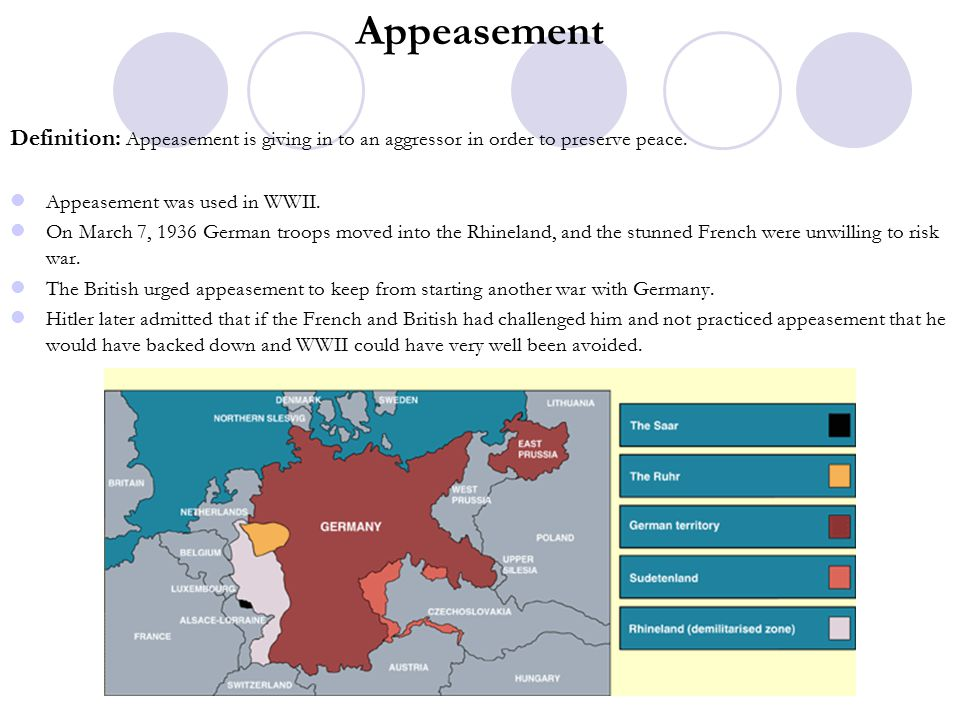 Appeasement Definition: Appeasement is giving in to an aggressor in order to preserve peace.