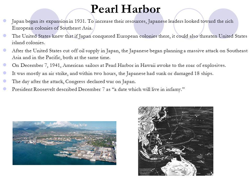 Pearl Harbor Japan began its expansion in 1931.