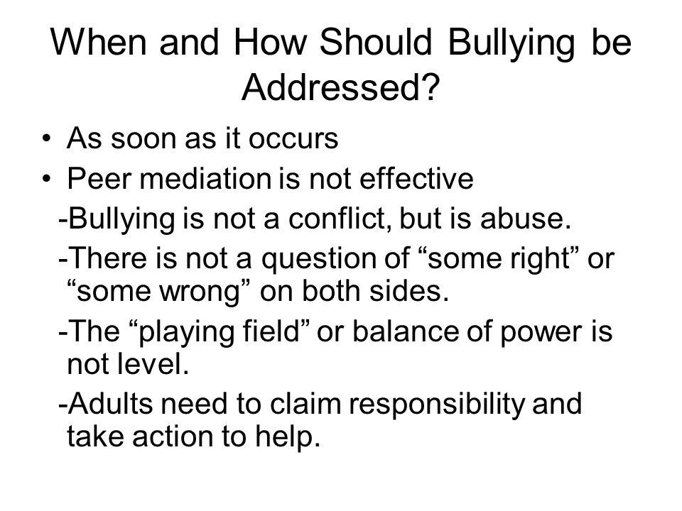 When and How Should Bullying be Addressed.