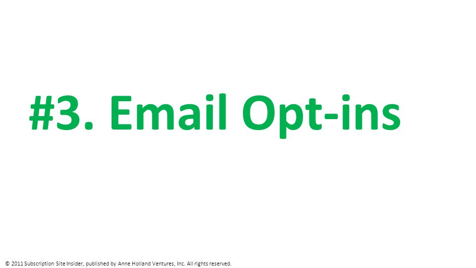 #3. Email Opt-ins