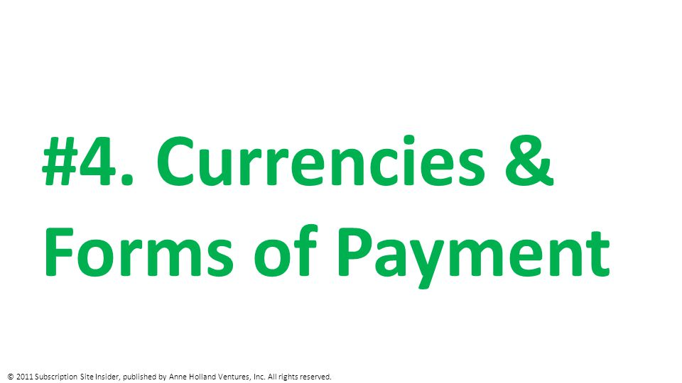 #4. Currencies & Forms of Payment