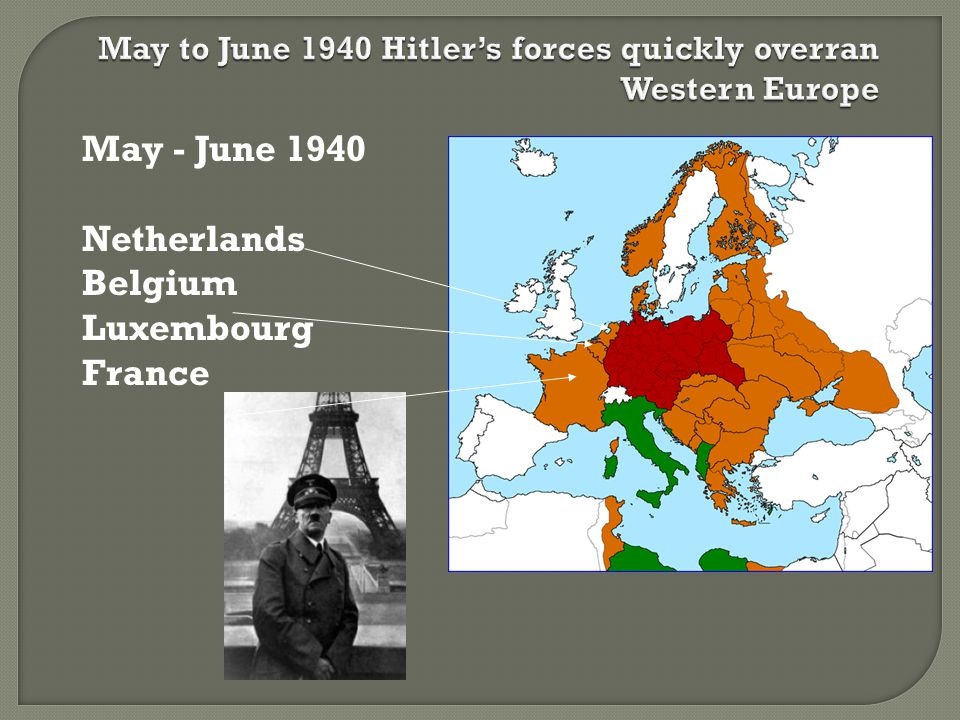May - June 1940 Netherlands Belgium Luxembourg France