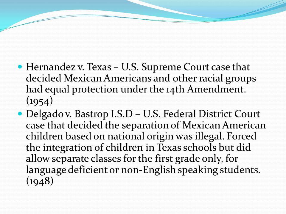 Hernandez v.Texas – U.S.