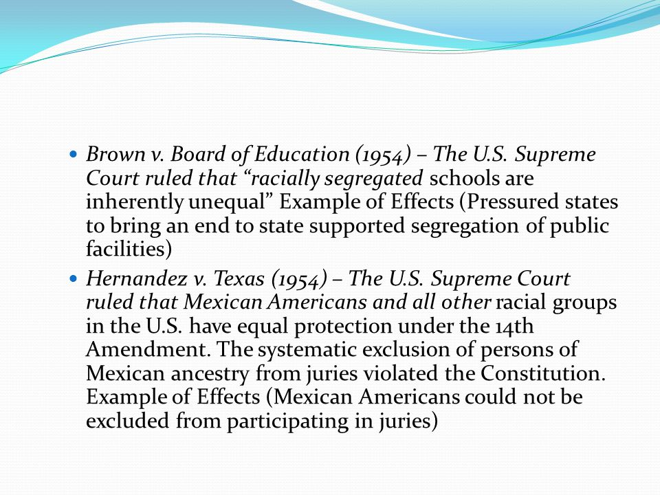 Brown v.Board of Education (1954) – The U.S.