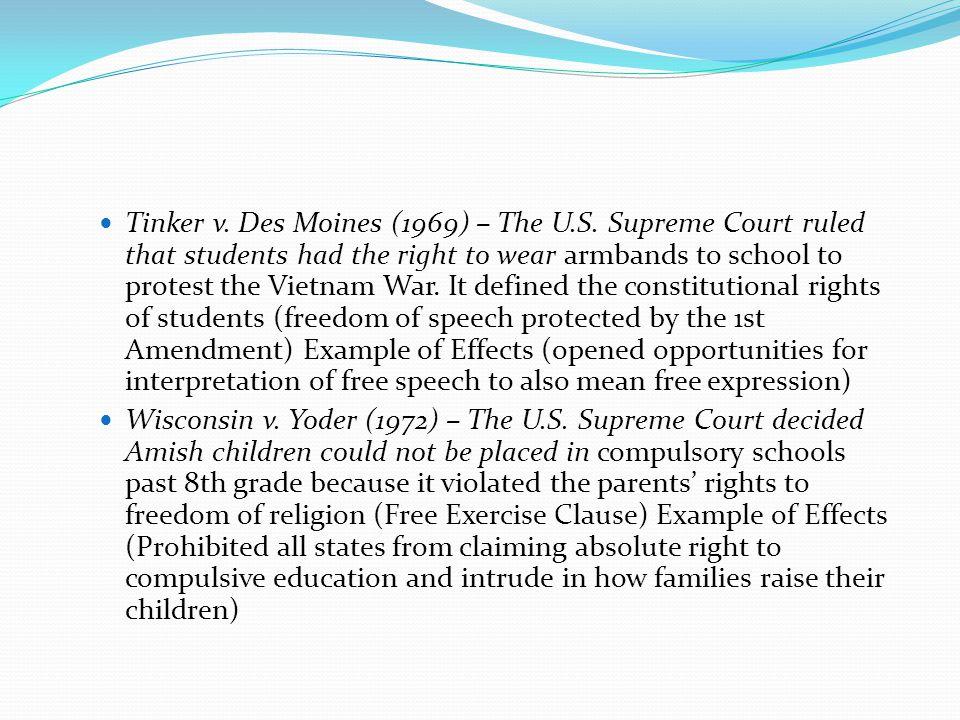 Tinker v.Des Moines (1969) – The U.S.