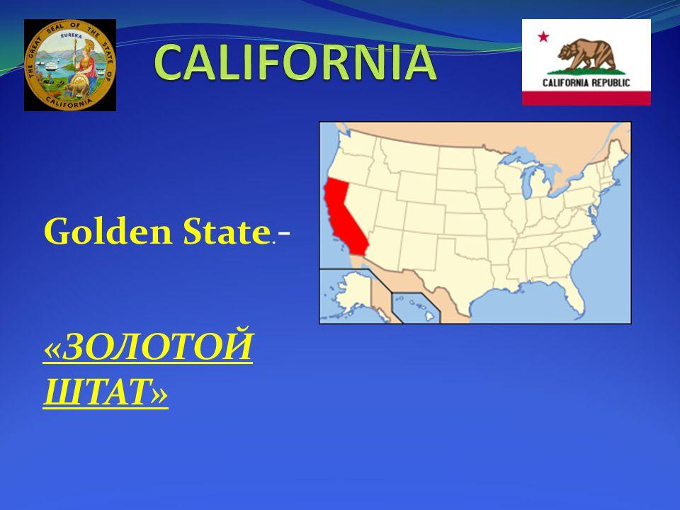 Golden State. - «ЗОЛОТОЙ ШТАТ»