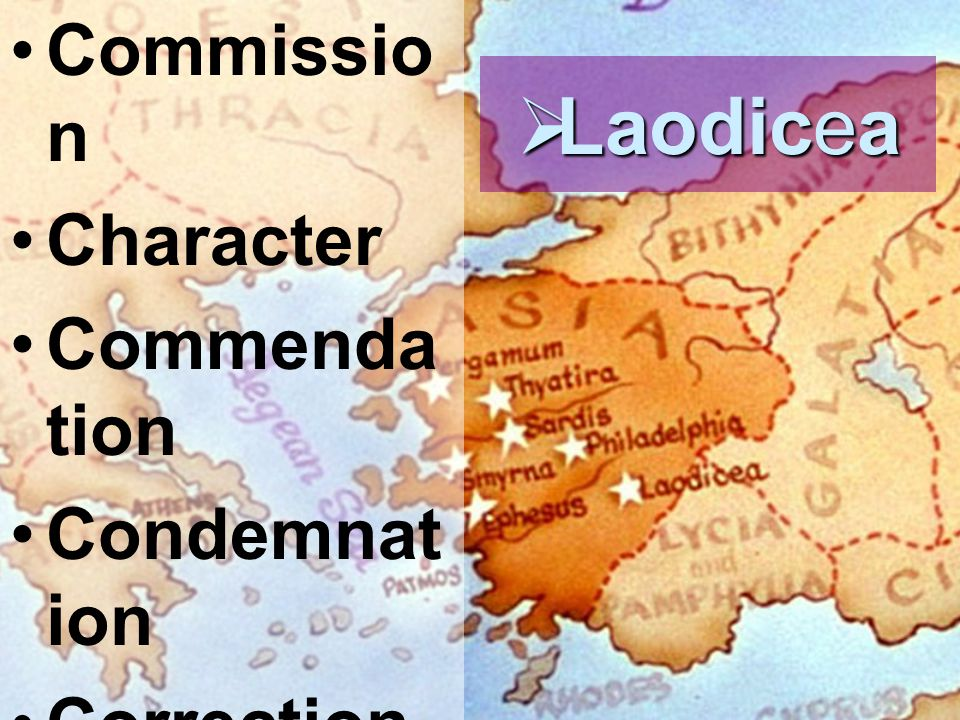 Commissio n Character Commenda tion Condemnat ion Correction Call Challenge  Laodicea