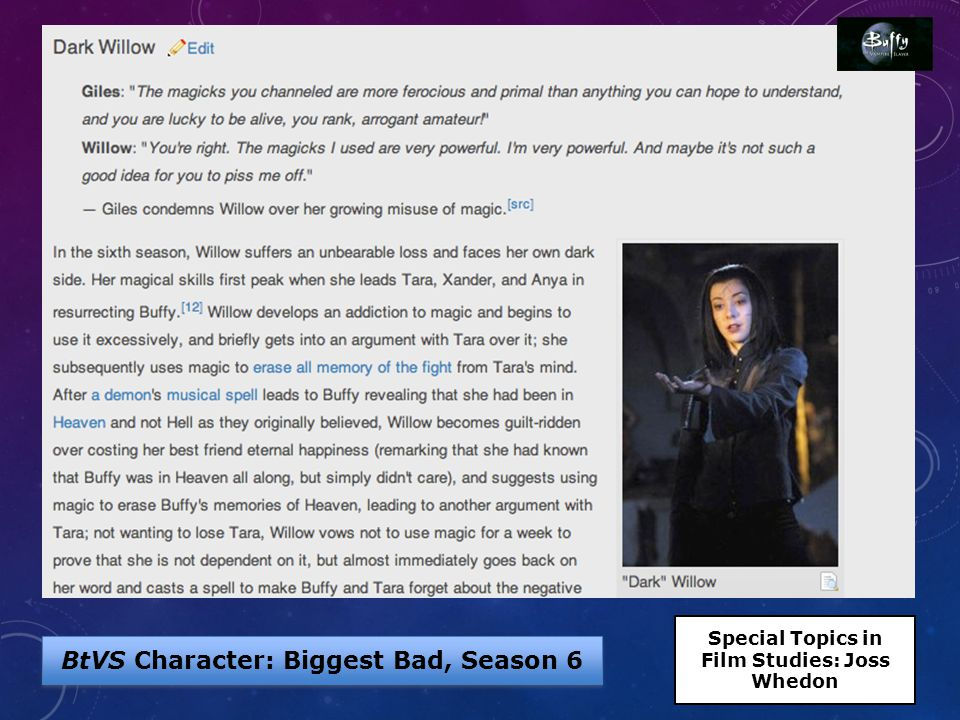 BtVS Character: Biggest Bad, Season 6 Special Topics in Film Studies: Joss Whedon