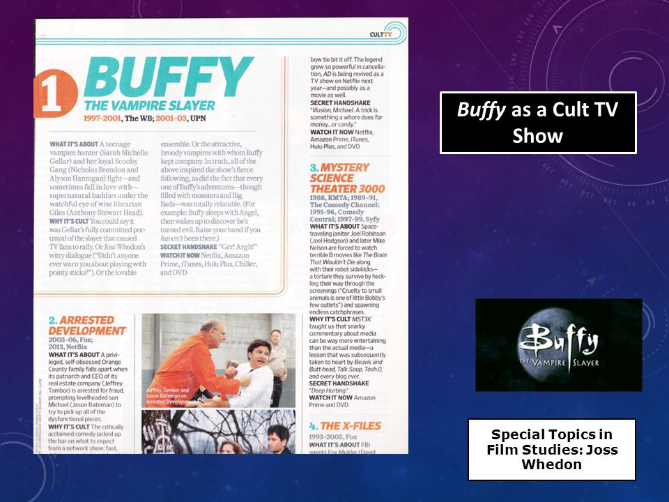 Buffy as a Cult TV Show Special Topics in Film Studies: Joss Whedon
