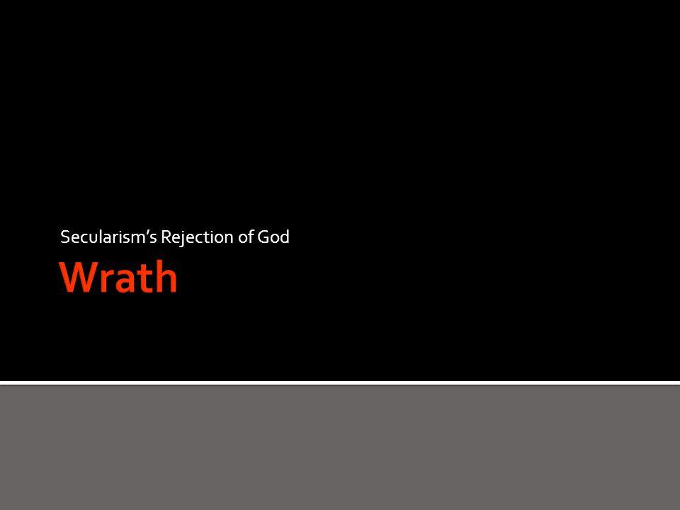 Secularism's Rejection of God