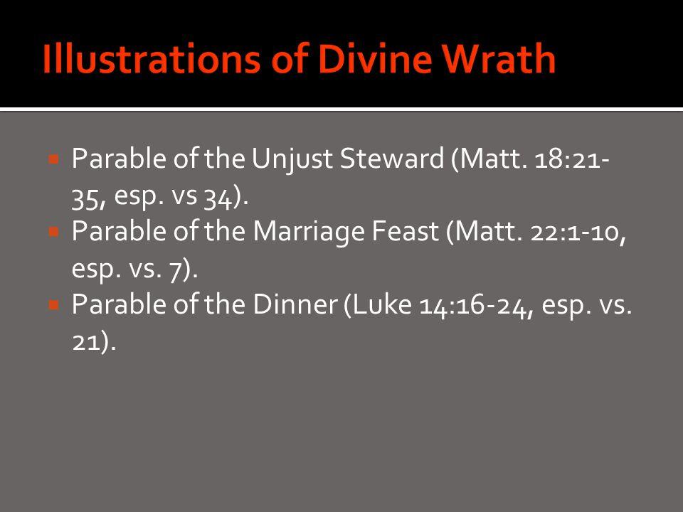  Parable of the Unjust Steward (Matt. 18:21- 35, esp.