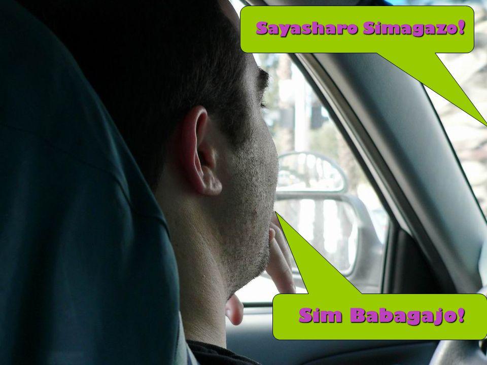 Sayasharo Simagazo ! Sim Babagajo!