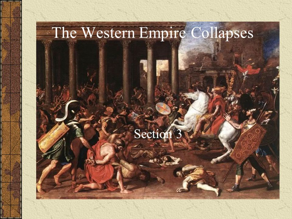 The Western Empire Collapses Section 3