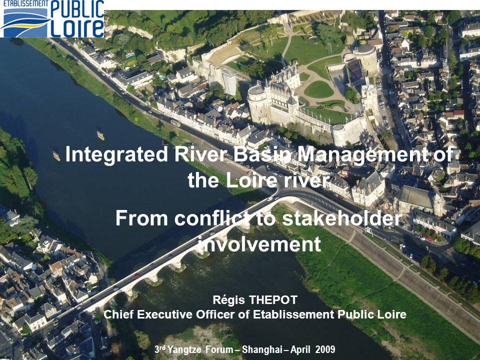 Loire river basin Etablissement public Loire The Plan Loire grandeur nature.