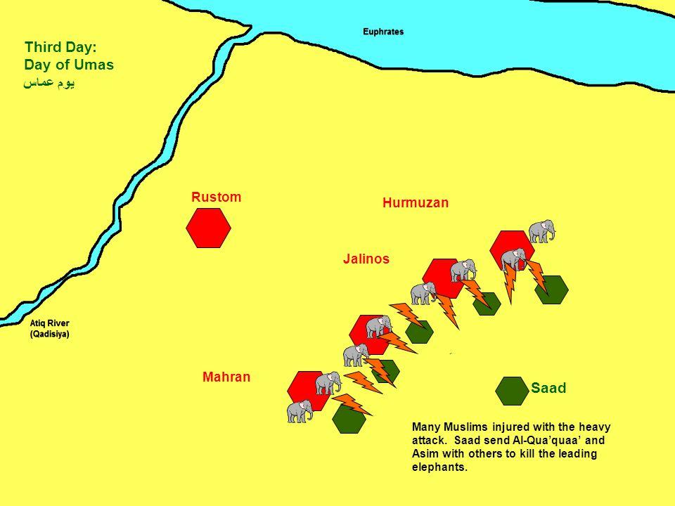 Mahran Jalinos Hurmuzan Rustom Saad Third Day: Day of Umas يوم عماس ِ Many Muslims injured with the heavy attack.