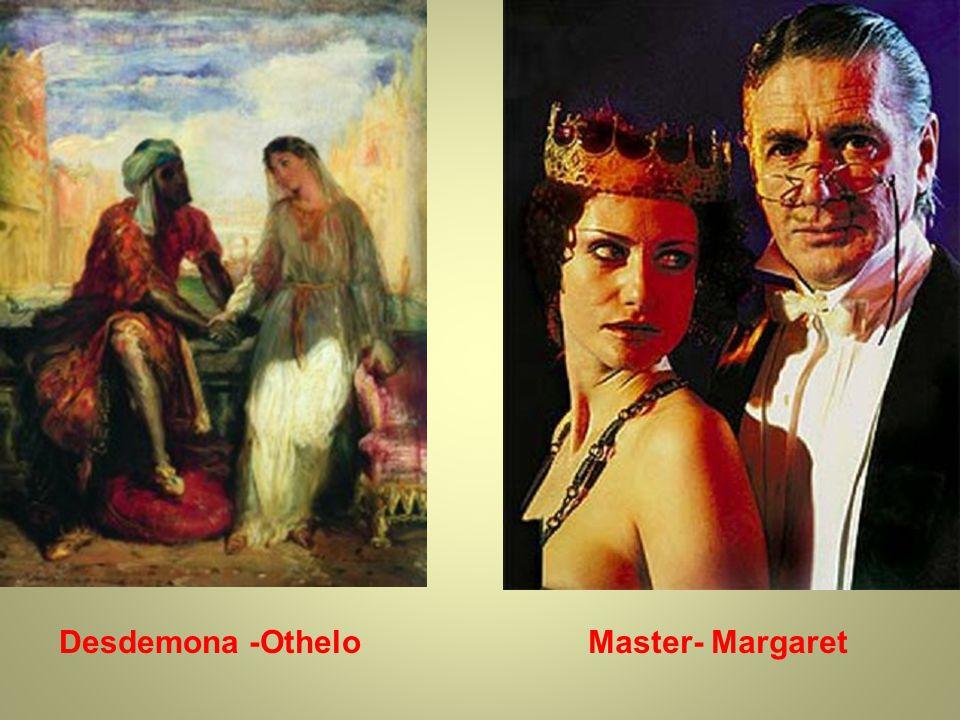 Master- MargaretDesdemona -Othelo