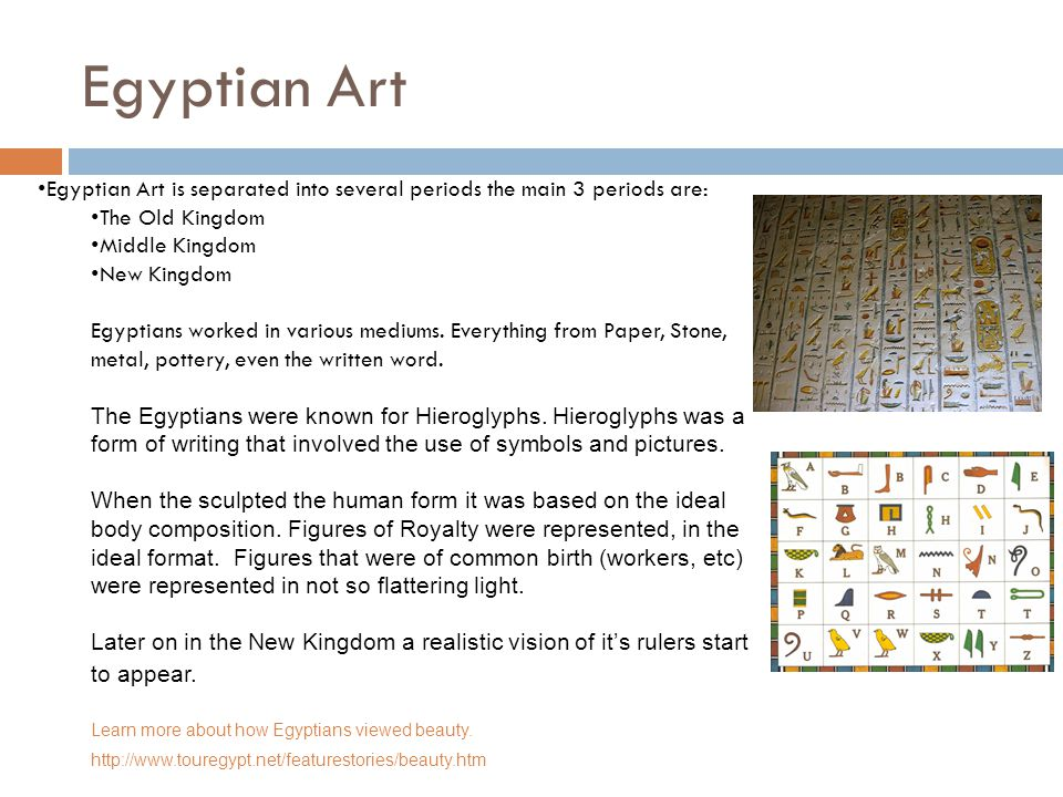 Egyptian Art Egyptian Art is separated into several periods the main 3 periods are: The Old Kingdom Middle Kingdom New Kingdom Egyptians worked in various mediums.