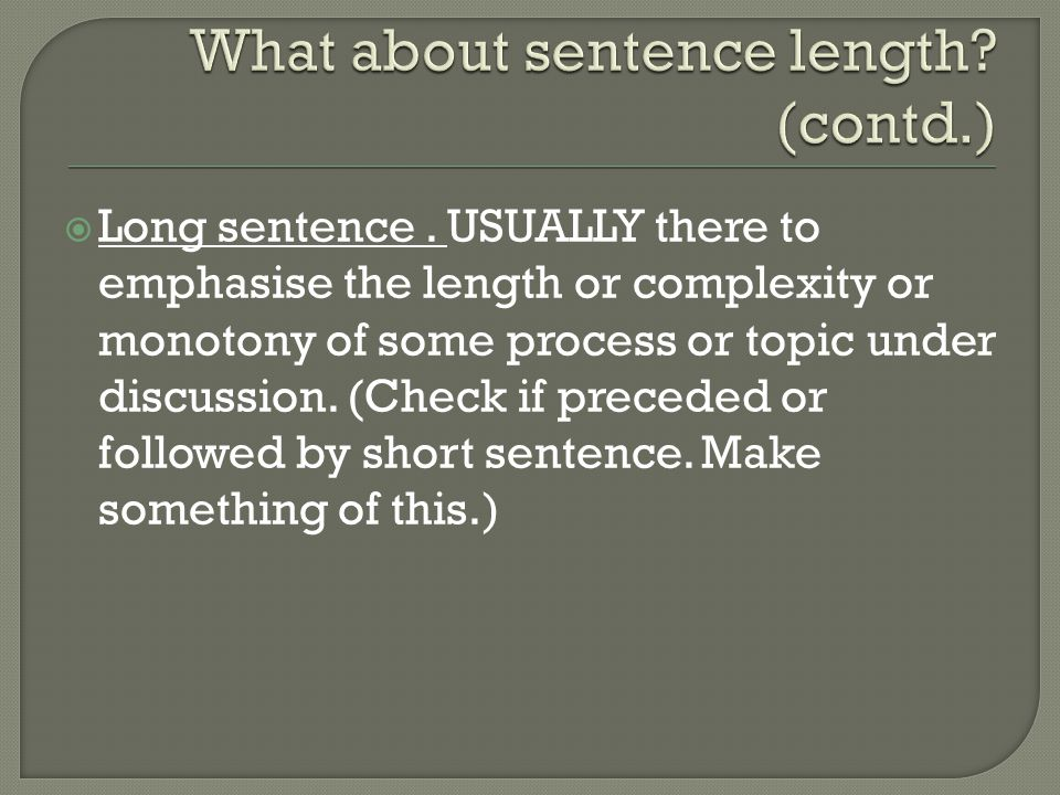  Long sentence.