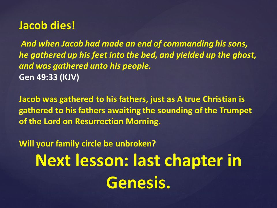 Jacob dies.