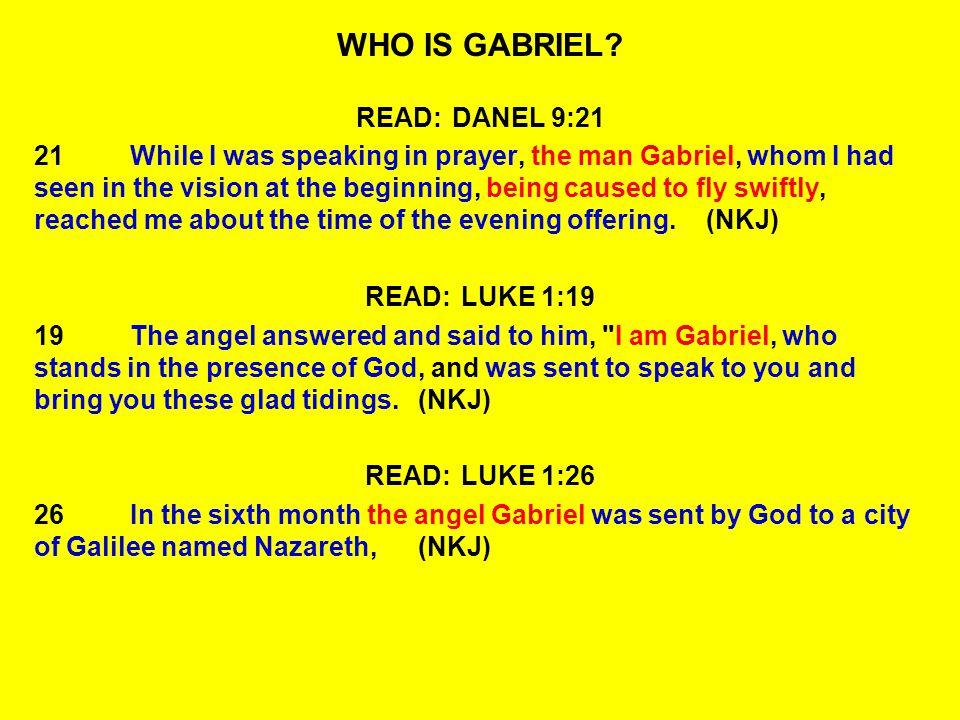 WHO IS GABRIEL.