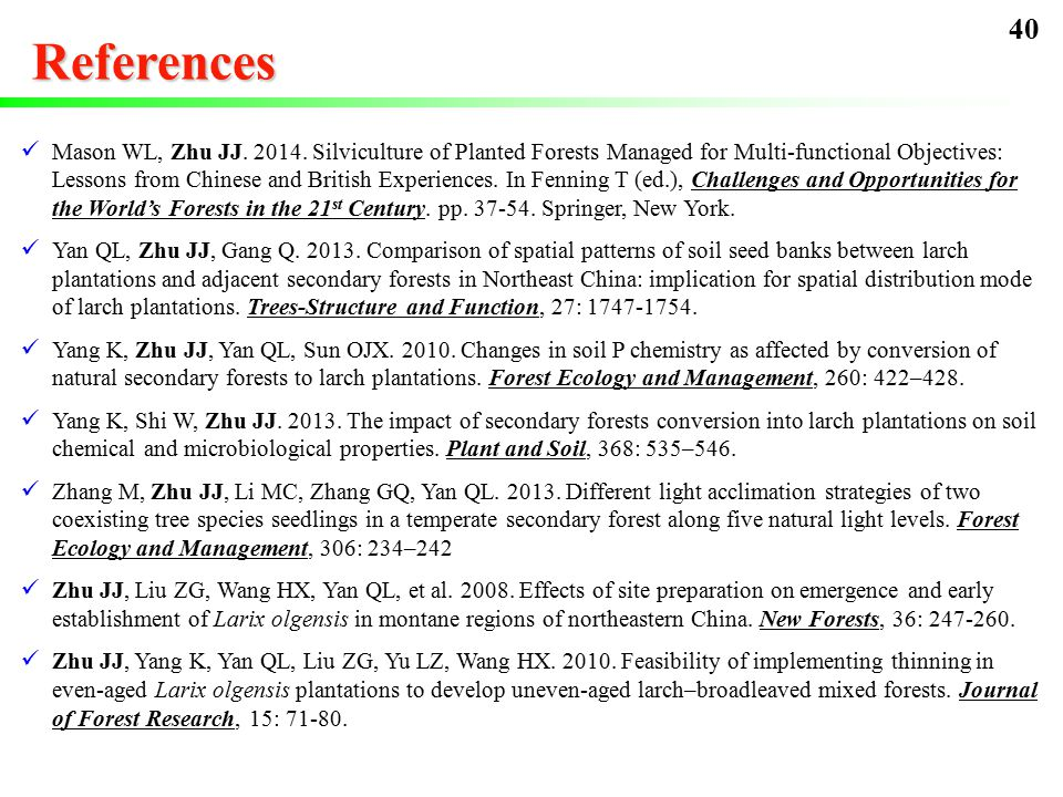 References Mason WL, Zhu JJ. 2014.