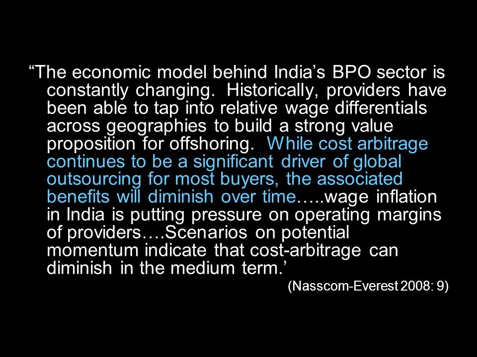 The economic model behind India's BPO sector is constantly changing.