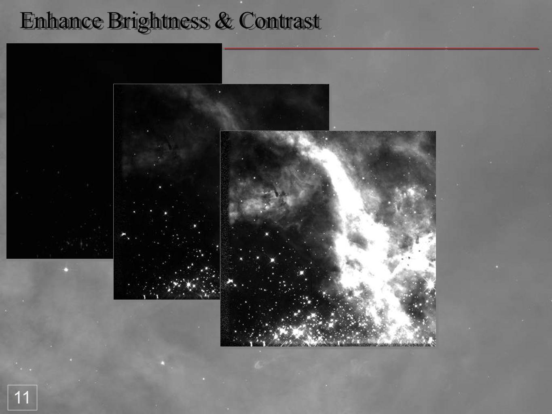 Enhance Brightness & Contrast 11