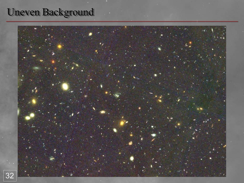 Uneven Background 32