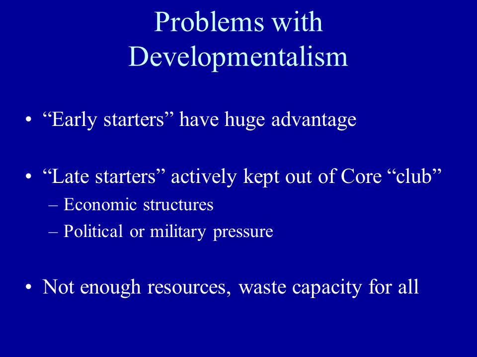 Developmentalism: Primary to Secondary to Tertiary….