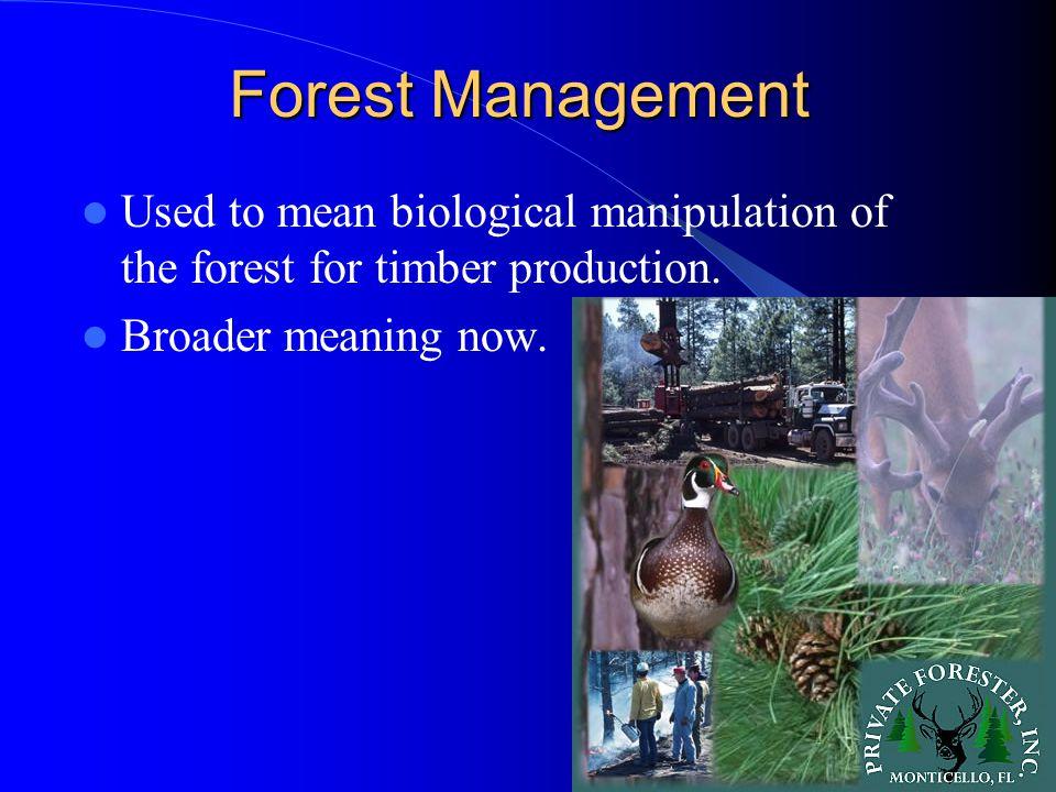 External Influences On Timber Management 4 types of legislation affect forest management decisions – Environmental legislation – Health and safety legislation (OSHA) – Federal forest management legislation – State forestry legislation