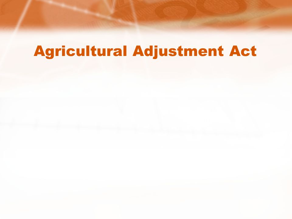 Agricultural Adjustment Act