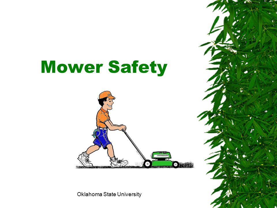 Oklahoma State University Mower Safety