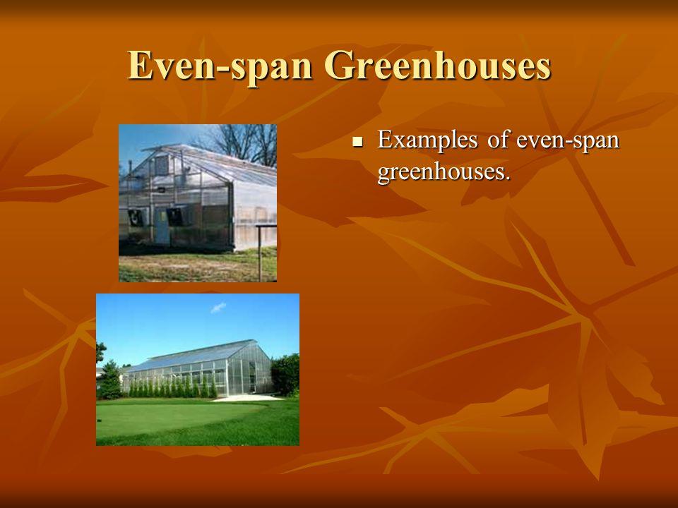 Barrel Vault Greenhouses Barrel vault greenhouse with ridge vent.