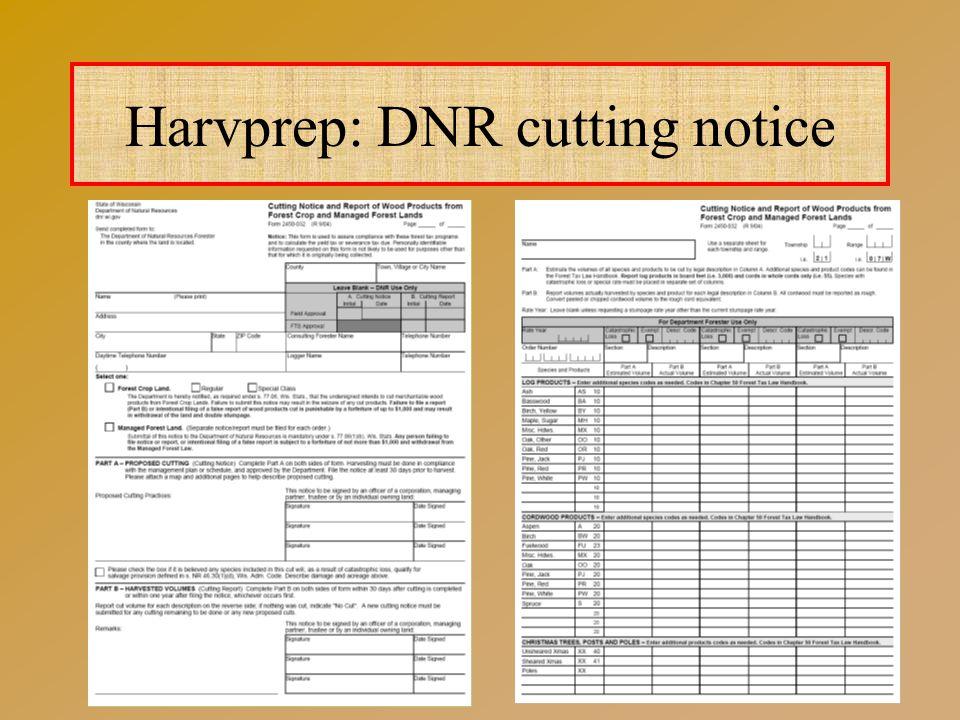 Harvprep: DNR cutting notice
