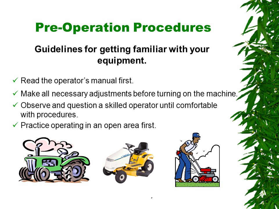 Oklahoma State University Pre-Operation Procedures Guidelines for getting familiar with your equipment.