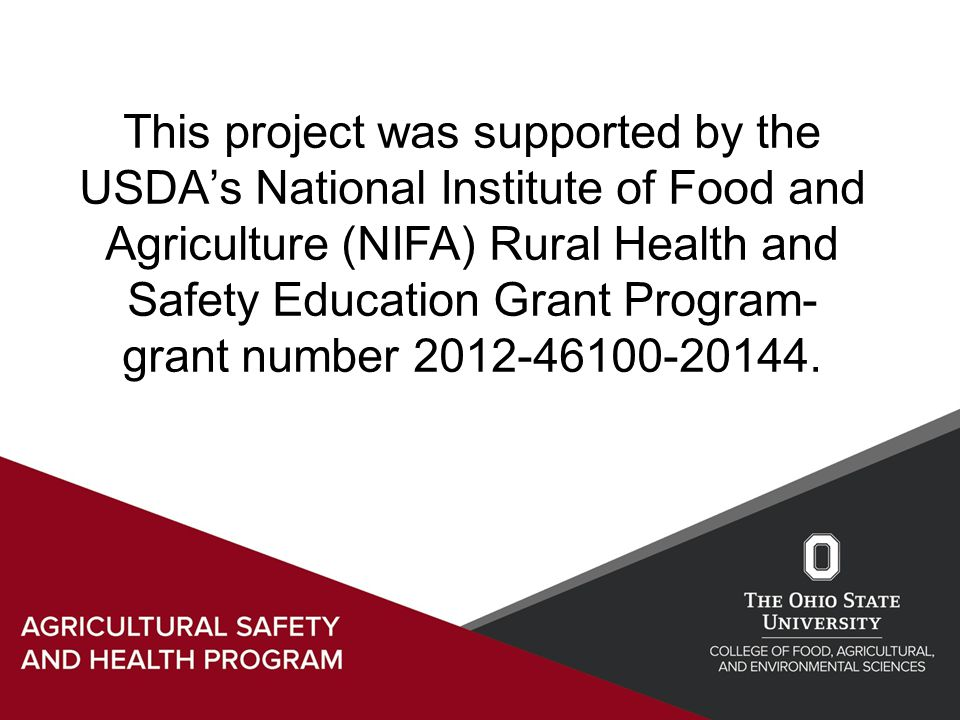This project was supported by the USDA's National Institute of Food and Agriculture (NIFA) Rural Health and Safety Education Grant Program- grant number 2012-46100-20144.