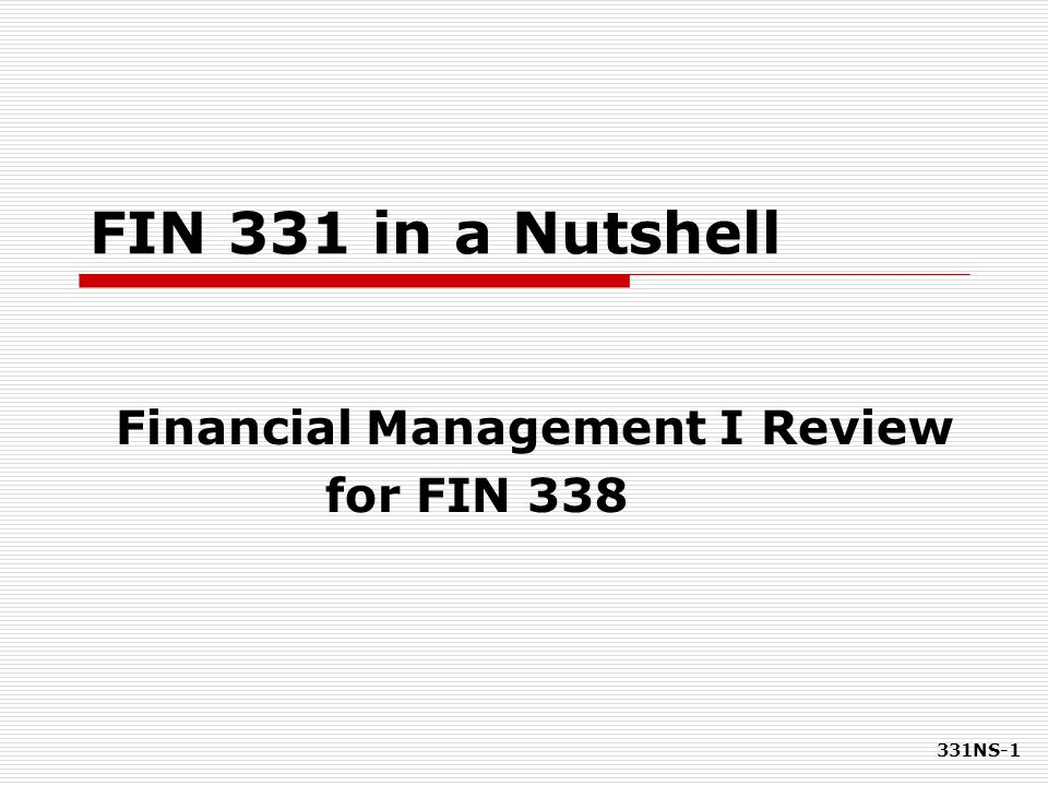 331NS-102 Two-Stock Portfolios  If  = -1.0 Two stocks can be combined to form a riskless portfolio  If  = +1.0 No risk reduction at all  In general, stocks have  ≈ 0.35 Risk is lowered but not eliminated  Investors typically hold many stocks