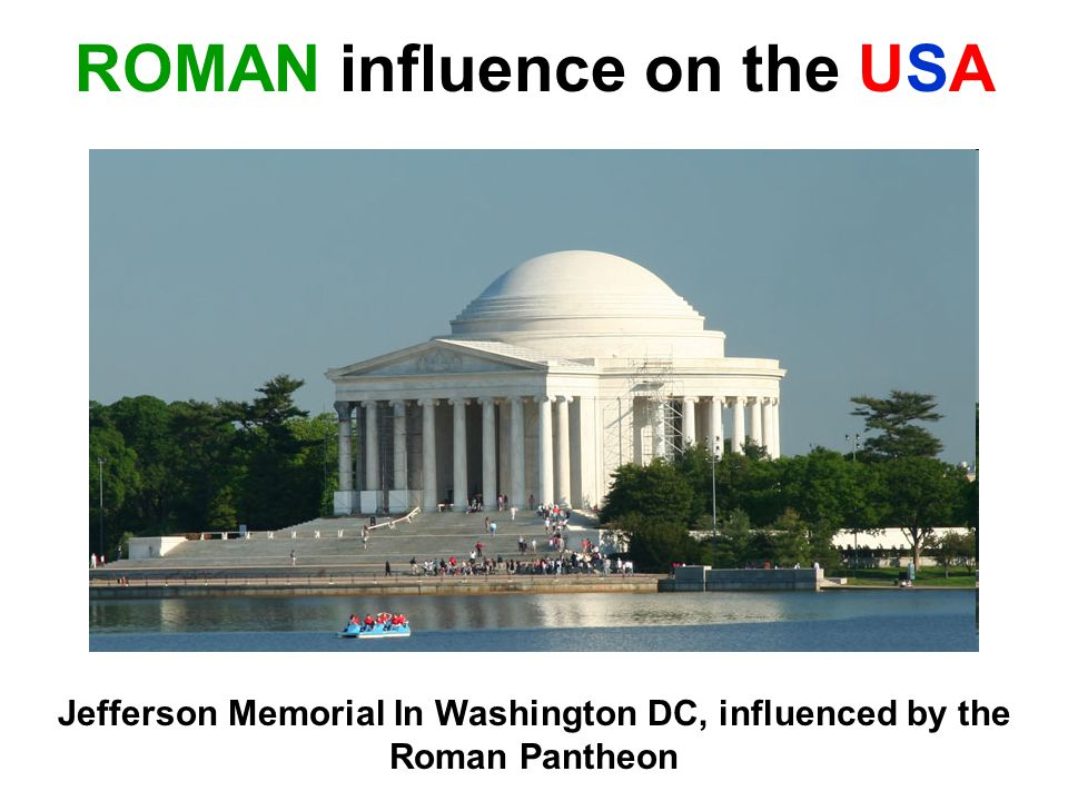 ROMAN influence on the USA Jefferson Memorial In Washington DC, influenced by the Roman Pantheon