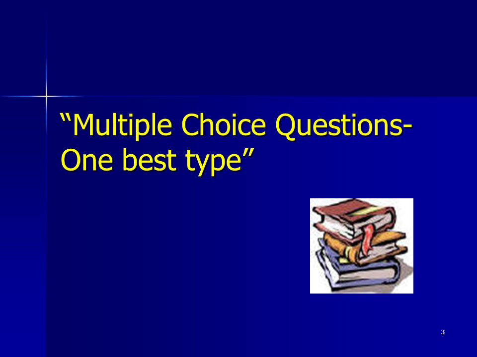 4 Overview of the Presentation Strengths and Limitations of one best type MCQs.