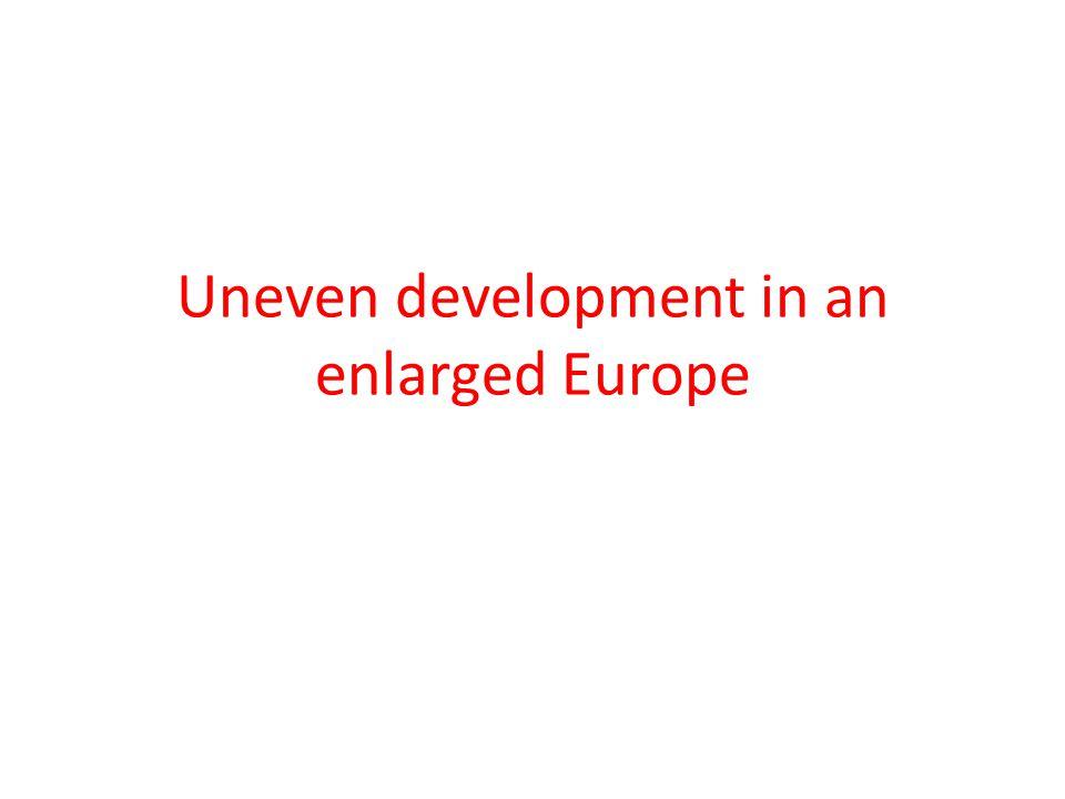 Uneven development in an enlarged Europe