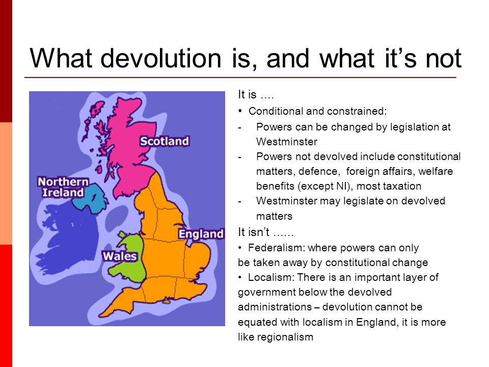 What devolution is, and what it's not It is....