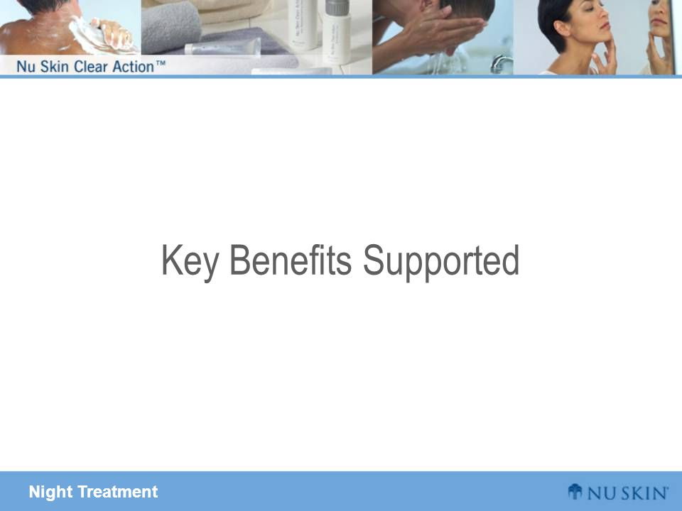 Night Treatment Key Benefits Supported