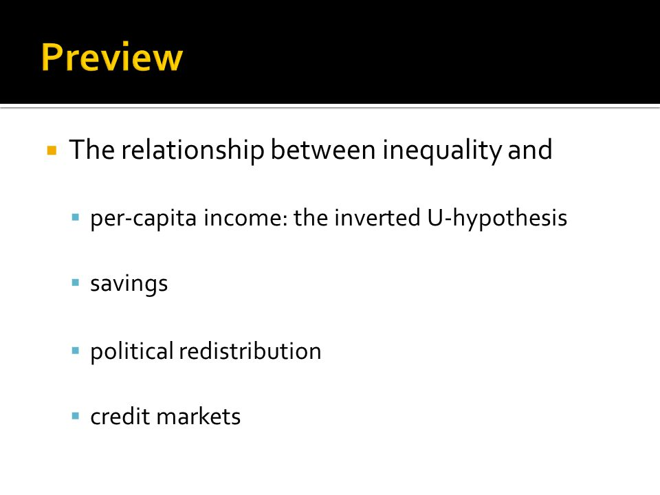  What is the relationship between inequality and per-capita income.