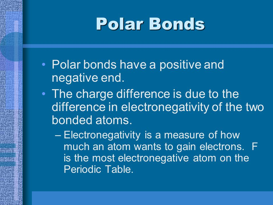Polarity and Intermolecular Forces Molecular Geometry
