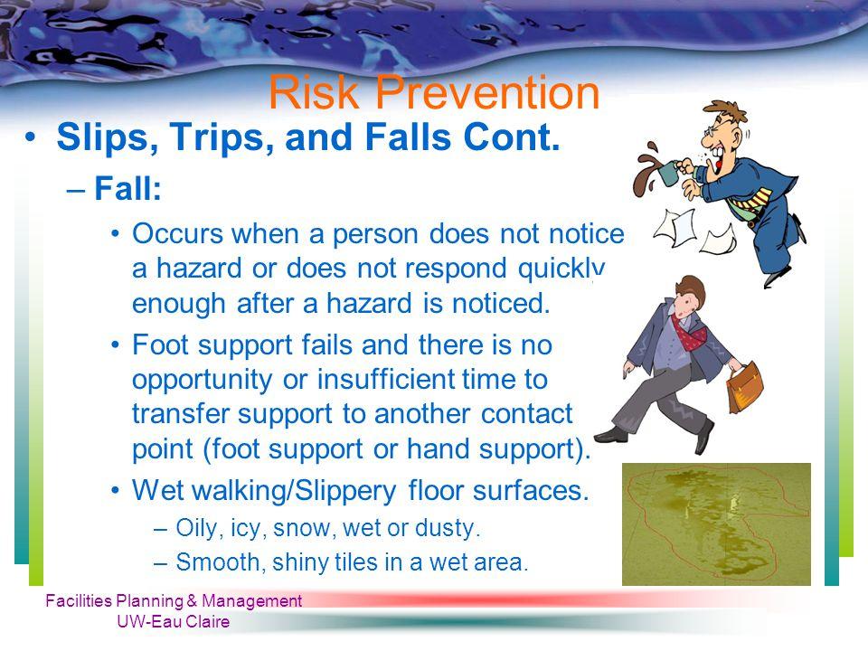 Facilities Planning & Management UW-Eau Claire Risk Prevention Safe Chemicals Handling Cont.