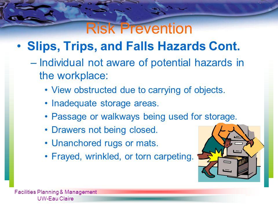Facilities Planning & Management UW-Eau Claire Risk Prevention Safe Chemical Handling Cont.